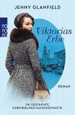 Viktorias Erbe / Die Geschichte einer Berliner Familiendynastie Bd.3