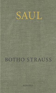 Saul - Strauß, Botho
