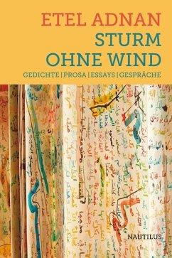 Sturm ohne Wind - Adnan, Etel