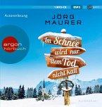 Im Schnee wird nur dem Tod nicht kalt / Kommissar Jennerwein ermittelt Bd.11 (1 MP3-CDs)