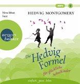 Die Hedvig-Formel für glückliche Schulkinder / Die Hedvig Formel Bd.4 (3 Audio-CDs)