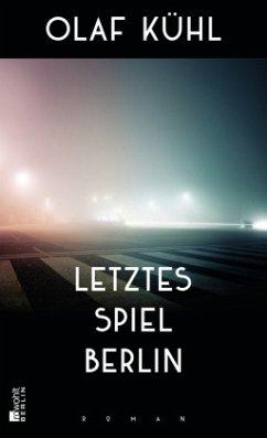 Letztes Spiel Berlin - Kühl, Olaf