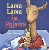 Lama Lama im Pyjama / Lama Lama Bd.1