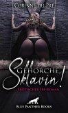 Gehorche, Sklavin! Erotischer SM-Roman
