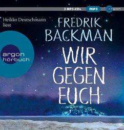 Wir gegen euch, 2 MP3-CDs - Backman, Fredrik