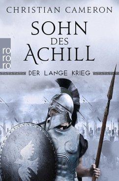 Sohn des Achill / Der lange Krieg Bd.1 - Cameron, Christian
