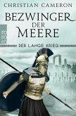 Bezwinger der Meere / Der lange Krieg Bd.3