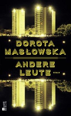 Andere Leute - Maslowska, Dorota