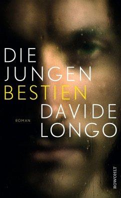 Die jungen Bestien - Longo, Davide