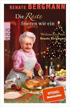 Die Reste frieren wir ein / Online-Omi Bd.12 - Bergmann, Renate