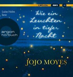 Wie ein Leuchten in tiefer Nacht, 2 MP3-Cds - Moyes, Jojo