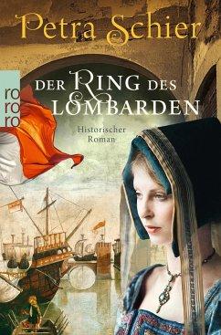 Der Ring des Lombarden / Aleydis de Bruinker Bd.2 - Schier, Petra