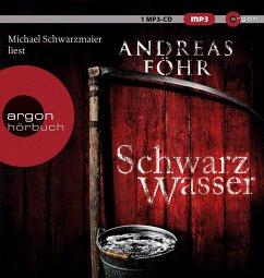 Schwarzwasser / Kreuthner und Wallner Bd.7 (1 MP3-CD) - Föhr, Andreas