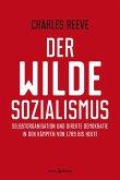 Der wilde Sozialismus