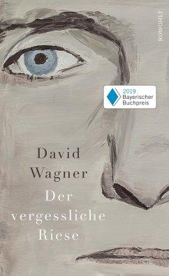 Der vergessliche Riese - Wagner, David