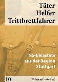 NS-Belastete aus der Region Stuttgart / Täter - Helfer - Trittbrettfahrer .10