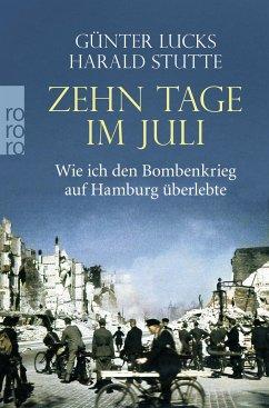 Zehn Tage im Juli - Lucks, Günter;Stutte, Harald