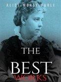 Alice Morse Earle: The Best Works (eBook, ePUB)