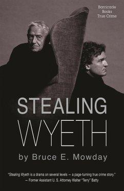 Stealing Wyeth (eBook, ePUB)