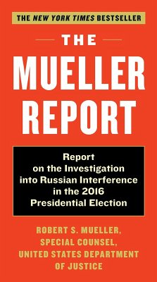 The Mueller Report (eBook, ePUB) - Mueller, Robert S.; Special Counsel's Office Dept of Justice