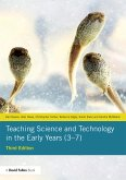 Teaching Science and Technology in the Early Years (3-7) (eBook, ePUB)
