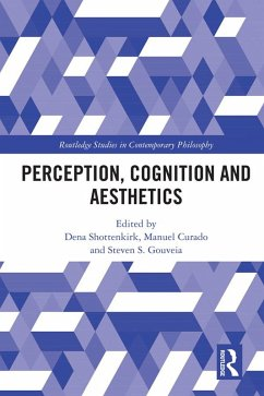 Perception, Cognition and Aesthetics (eBook, PDF)