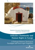 Orthodox Christianity and Human Rights in Europe (eBook, ePUB)