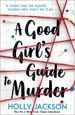 A Good Girl's Guide to Murder (eBook, ePUB)