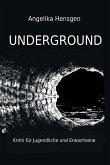 UNDERGROUND - Krimi für Jugendliche und Erwachsene (eBook, ePUB)
