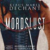 Mordslust - Ein Kurpfalz Krimi (Ungekürzt) (MP3-Download)