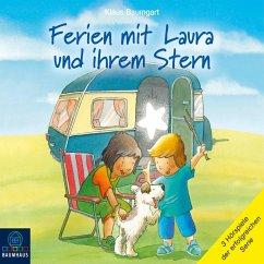 Ferien mit Laura und ihrem Stern - Lauras Ferien / Lauras erste Übernachtung / Laura und der Ferienhund (Hörspiel) (MP3-Download) - Baumgart, Klaus
