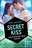 Secret Kiss. Die Tochter vom Coach (eBook, ePUB)
