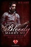 Bloody Marry Me 4: Morgenstund hat Blut im Mund (eBook, ePUB)