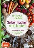 Selber machen statt kaufen - Garten und Balkon (eBook, ePUB)