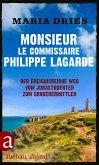 Monsieur le Commissaire Philippe Lagarde (eBook, ePUB)