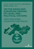 On The Asian and European Origins of Legal and Political Systems (eBook, ePUB)