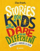 Stories for Kids Who Dare to be Different - Vom Mut, anders zu sein (eBook, ePUB)