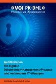 Auditkriterien für digitale Dokumenten-Management-Prozesse und verbundene IT-Lösungen (eBook, ePUB)