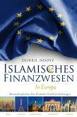 Islamisches Finanzwesen in Europa (eBook, ePUB)