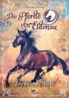 Donnernde Hufe / Die Pferde von Eldenau Bd.3 - Czerny, Theresa