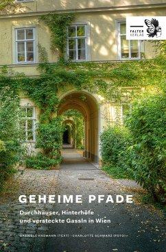Geheime Pfade durch Wien - Hasmann, Gabriele