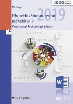 Erfolgreiches Büromanagement mit Word 2019 - Mühlmeyer, Kerstin