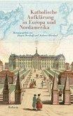 Katholische Aufklärung in Europa und Nordamerika