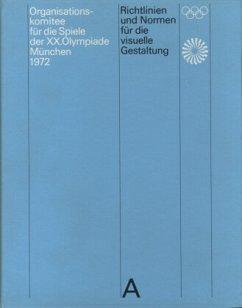 Richtlinien und Normen für die visuelle Gestaltung - Aicher, Otl