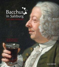 Bacchus in Salzburg - Ammerer, Gerhard; Waitzbauer, Harald