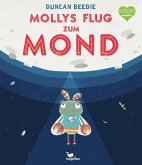 Mollys Flug zum Mond