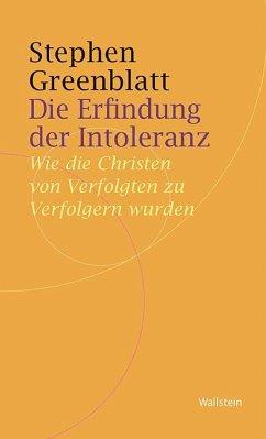 Die Erfindung der Intoleranz - Greenblatt, Stephen