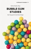 Bubble Gum Studies