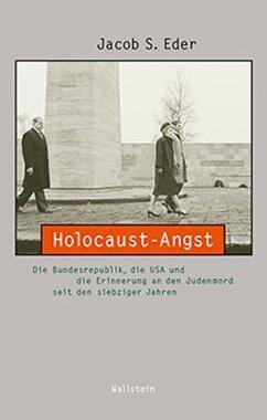 Holocaust-Angst - Eder, Jacob S.