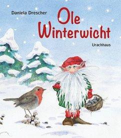 Ole Winterwicht - Drescher, Daniela